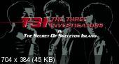 Три сыщика и тайна острова Cкелетов  (2007) DVDRip